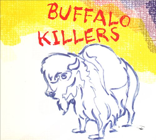 'Buffalo Killers' LP (2006)