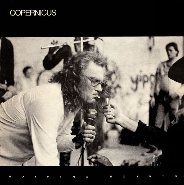 Copernicus - Nothing Exists (1984)