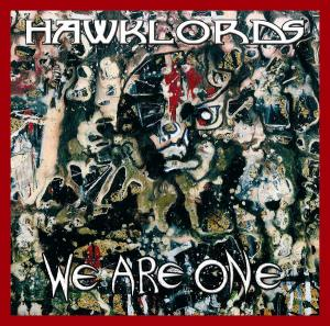 Hawklords, 'We Are One' LP (2012)