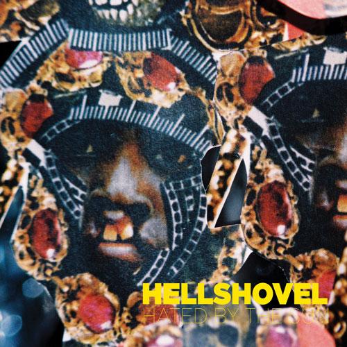Hellshovel - Hated by the Sun LP