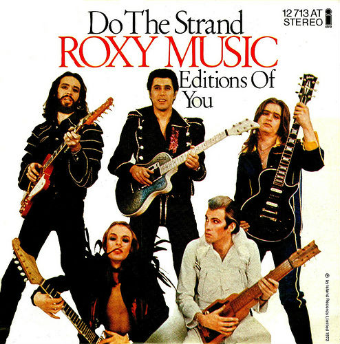 """Roxy Music - """"Do the Strand"""" b/w """"Editions of You"""""""