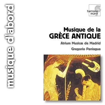 Atrium Musicae de Madrid: Musique de la Grèce Antique