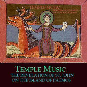 Temple Music - The Revelation of St. John on the Island of Patmos (2012)