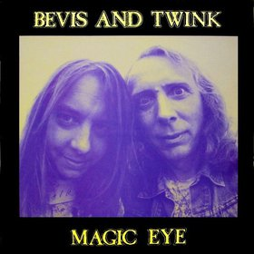 Bevis and Twink - Magic Eye LP