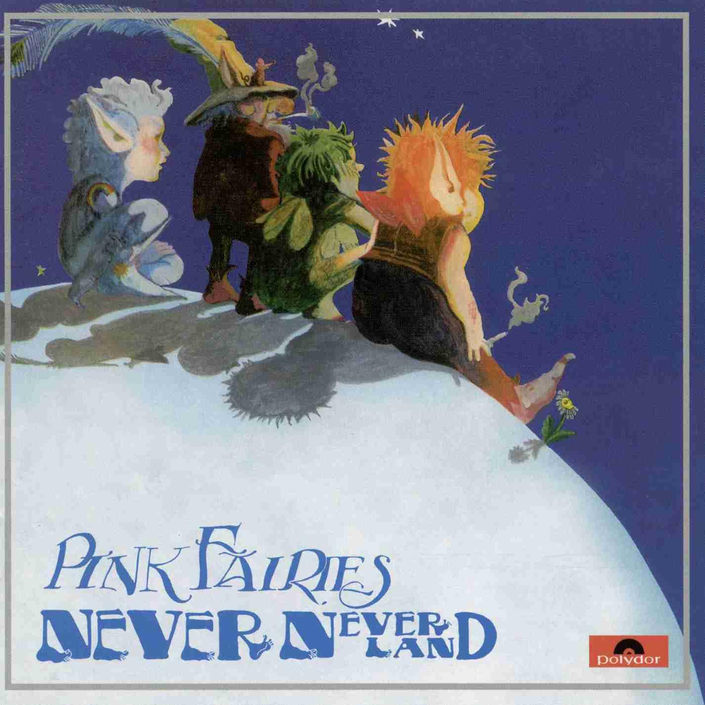 Pink Fairies - Never Never Land LP
