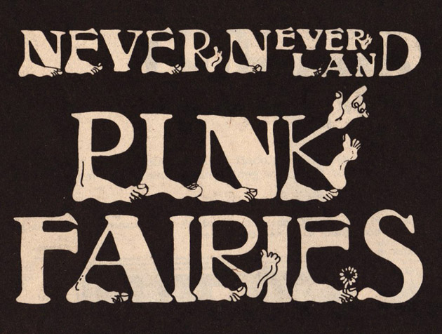 Pink Fairies - Never Never Land (poster)