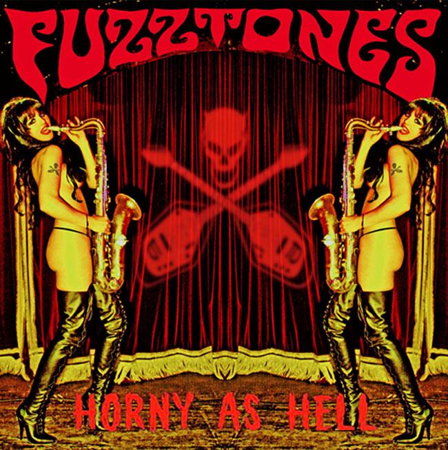 The Fuzztones: Horny As Hell