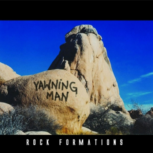 Yawning Man - Rock Formations (2005)