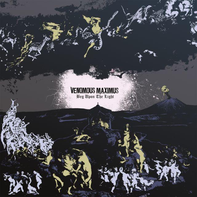Venomous Maximus - Beg Upon the Light LP