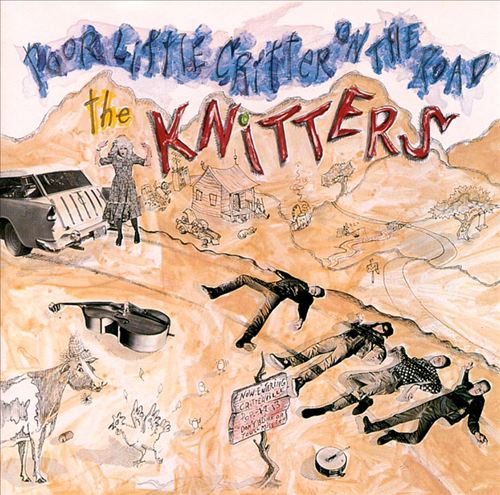 The Knitters - Poor Little Critter on the Road (1985)