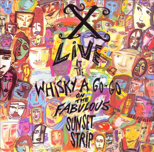 Live at the Whisky a Go-Go on the Fabulous Sunset Strip (1988)