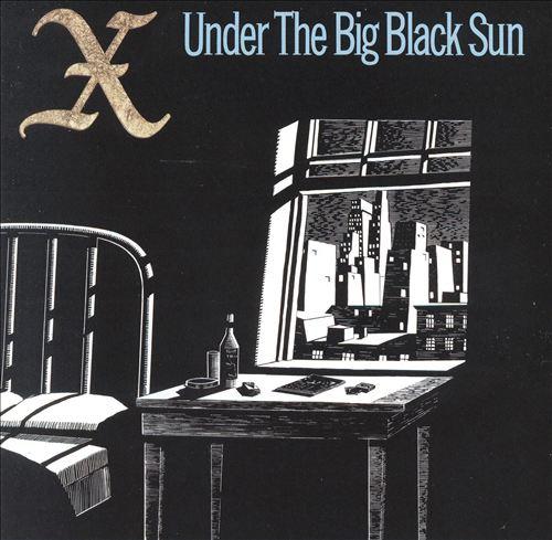 Under the Big Black Sun (1982)