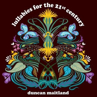 Duncan Maitland - Lullabies for the 21st Century