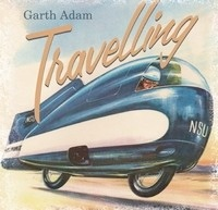 Garth Adam - Travelling EP