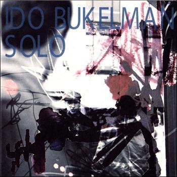 Ido Bukelman - Solo