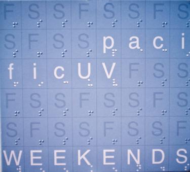 pacificUV - Weekend
