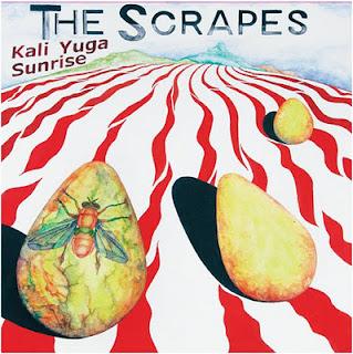 The Scrapes - Kali Yuga Sunrise