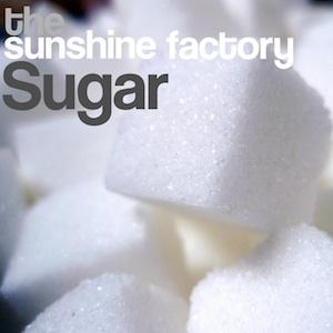The Sunshine Factory - Sugar