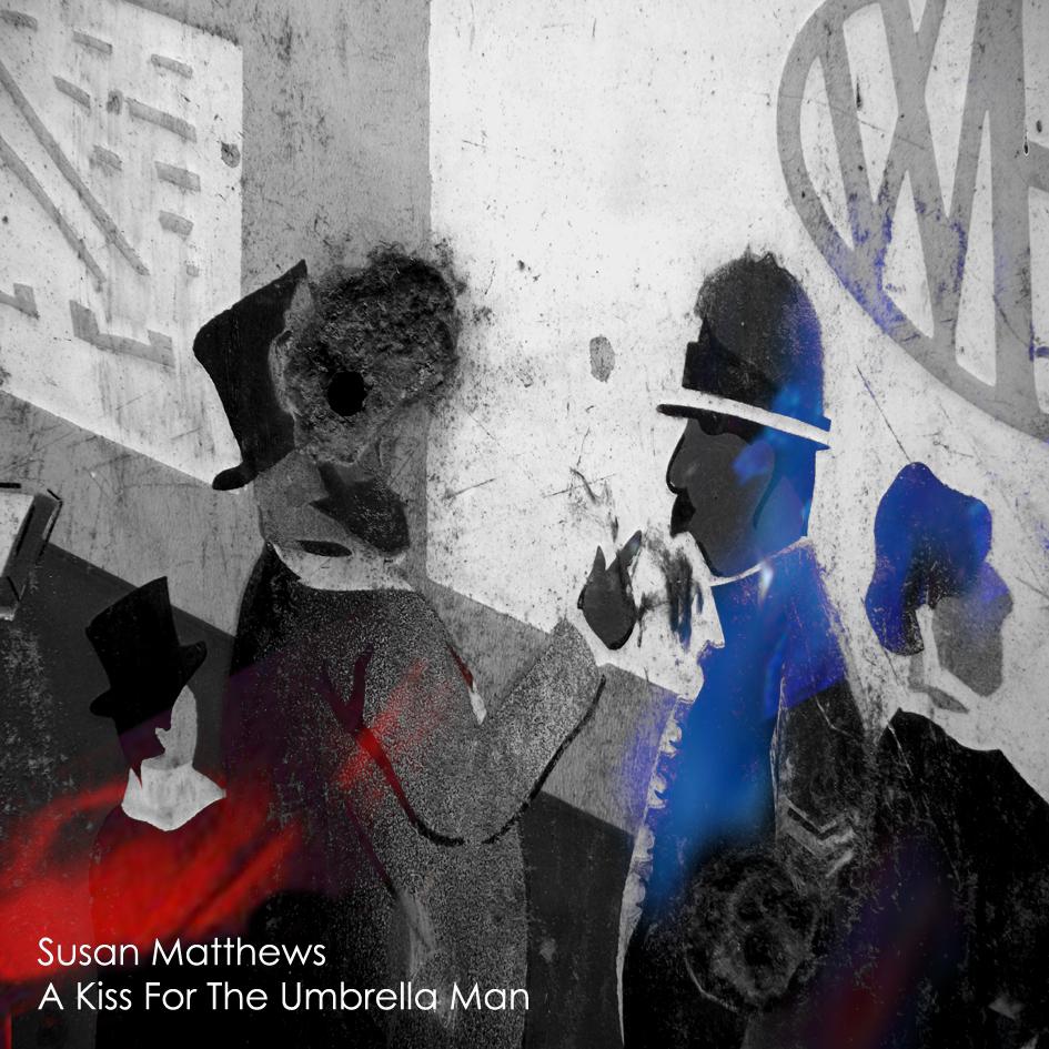 Susan Matthews - A Kiss for the Umbrella Man