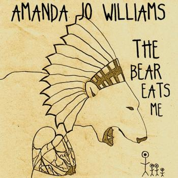 Amanda Jo Williams - The Bear Eats Me