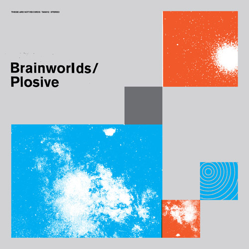 Brainworlds / Plosive - split LP