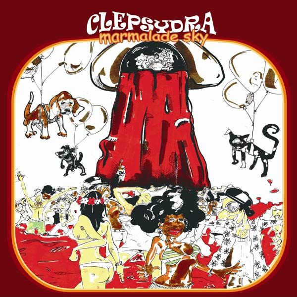 Clepsydra - Marmalade Sky