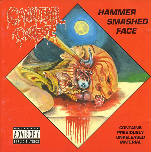 Cannibal Corpse - Hammer Smashed Face EP (1993)