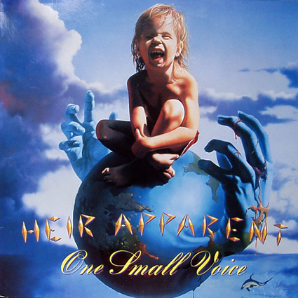 Heir Apparent - One Small Voice (1989)