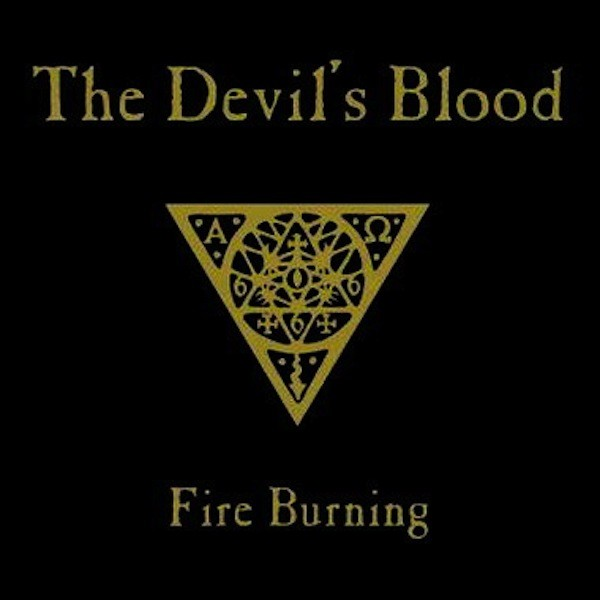 The Devil's Blood - Fire Burning EP (2011)