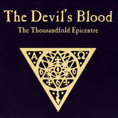 The Devil's Blood - The Thousandfold Epicentre (2011)